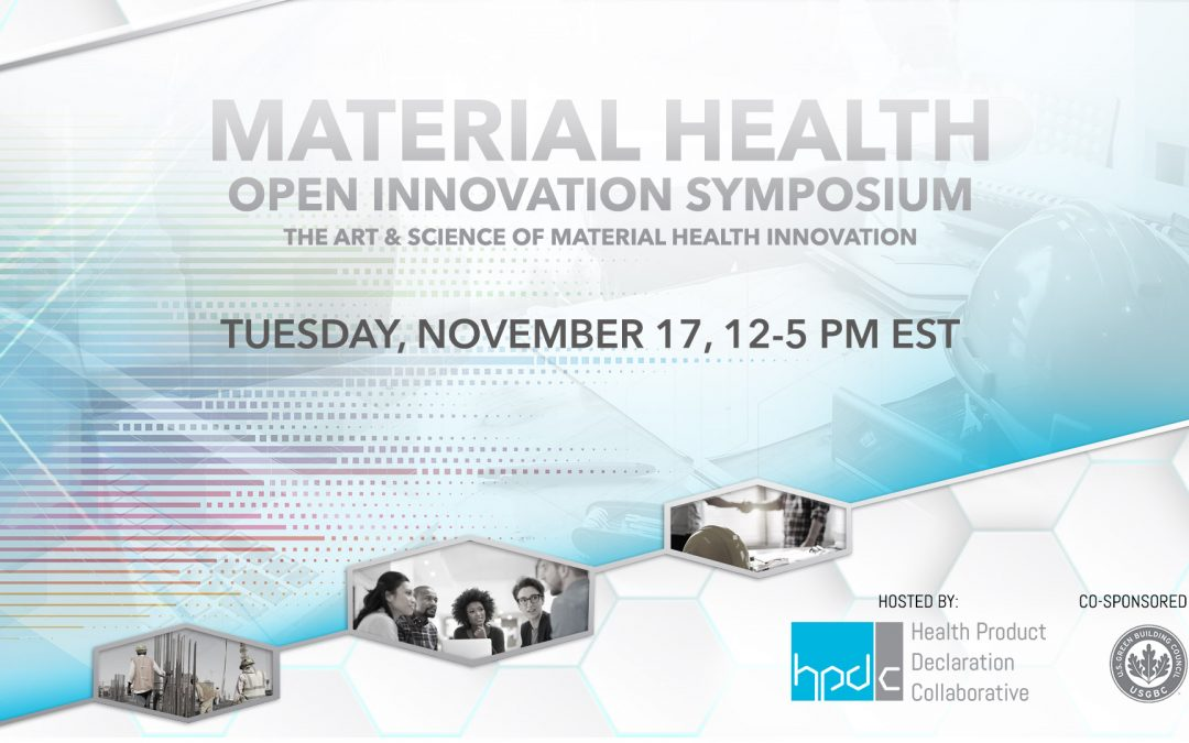 November 17 – HPDC Material Health Open Innovation Symposium